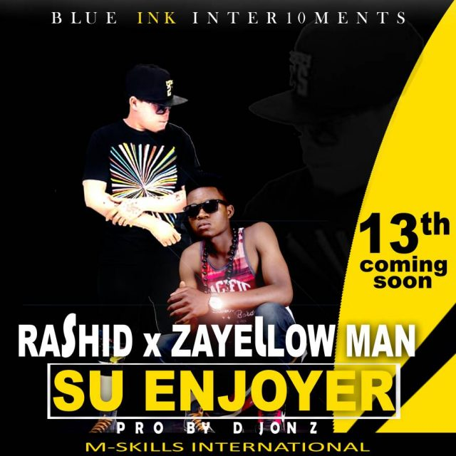 "Rashid - ""Su Enjoyer"" Ft. Za Yellow Man (Prod. By D jonz)"