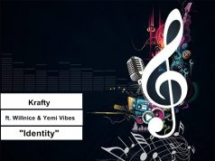 "Krafty - ""Identity"" ft. Willnice & Yemi Vibes"