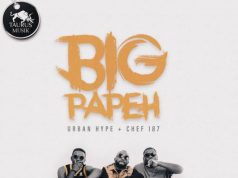 "Urban Hype ft. Chef 187 – ""Big Papeh"" (Prod. By Drew & Fumbani)"