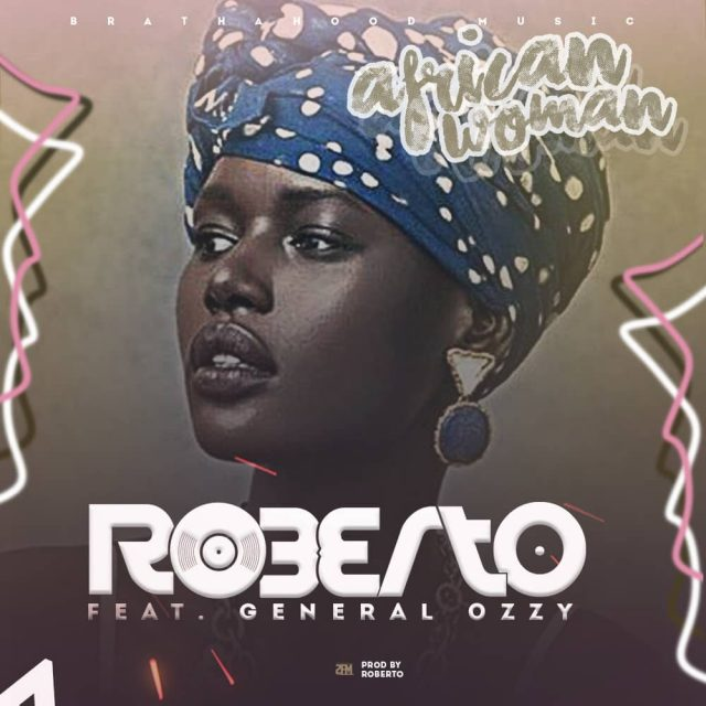 Roberto | African Woman Lyrics