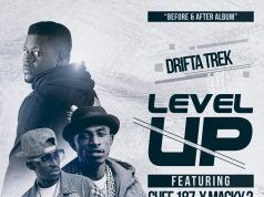 "Drifta Trek ft. Chef 187 & Macky 2 - ""Level Up"""