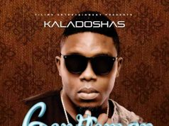 "Download: Kaladoshas – ""Gentleman"" (Prod. By Kekero)"