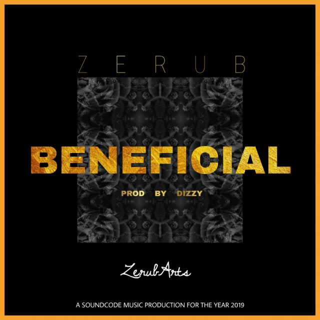 Download Zerub - Beneficial (Prod. By Dizzy)