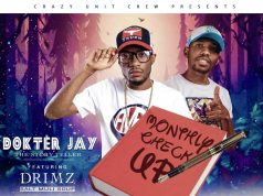"""Dokter Jay Ft. Drimz – """"Monthly Check Up"""""""