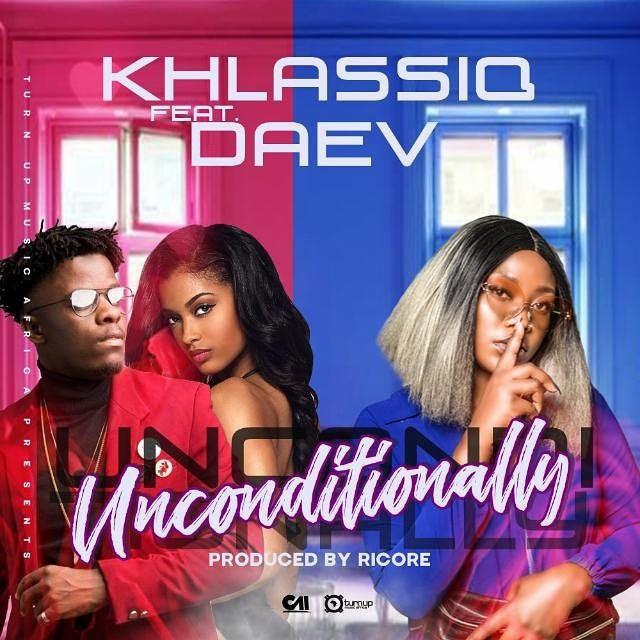 "Khlassiq Ft. Daev – ""Unconditionally"""