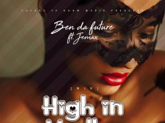 "Ben Da'Future Ft. Jemax – ""High In Vodka (H.I.V)"""
