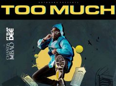 "Chanda Mbao ft. Slapdee – ""Too Much"""