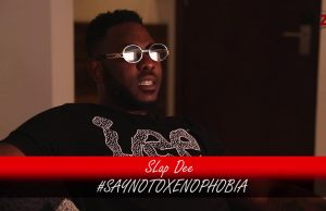 WATCH: Slapdee Protesting Against XENOPHOBIA