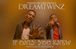 Dreamtwinz-If-Only-You-Knew-
