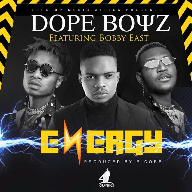 Dope Boys ft. Bobby East - Energy(Prod. by Ricore)