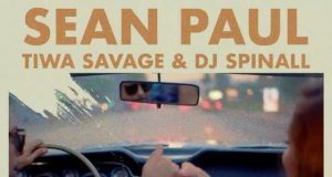 "Sean Paul ft. Tiwa Savage & DJ Spinall – ""When It Comes To You"" [Audio]"