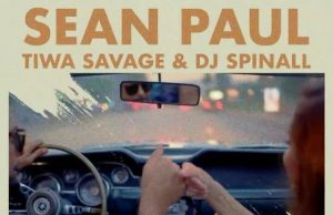"""Sean Paul ft. Tiwa Savage & DJ Spinall – """"When It Comes To You"""" [Audio]"""