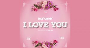 "Rayvanny - ""I Love You"""
