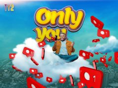 """Ty2 - """"Only You"""""""