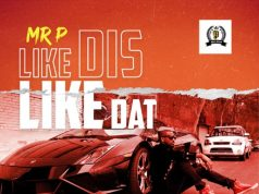 "Mr. P – ""Like Dis Like Dat"" [Audio]"