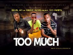 "Real K1 & First-Son Feat Yo Maps - ""Too Much"" [Audio]"