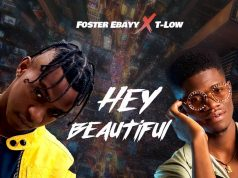 "T- Low x Foster Ebayy- ""Hey Beautiful"" [Audio]"