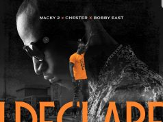 "Macky 2 ft. Chester & Bobby East – ""I Declare My Remix (Free Beat + Hook)"" [Audio]"