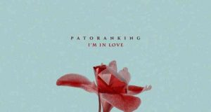 "Patoranking – ""I'm In Love"" [Audio]"