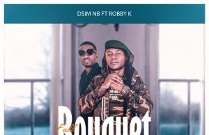 Dism NB Ft. Robby K - Full bouquet (Prod. By Drim Beats) [Audio]